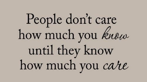 People don't care how much you know